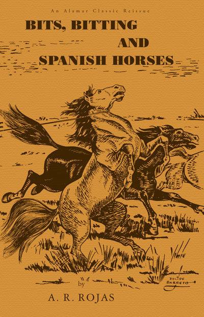 Bits, Bitting and Spanish Horses Book