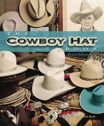 The Cowboy Hat Book - Revised Edition